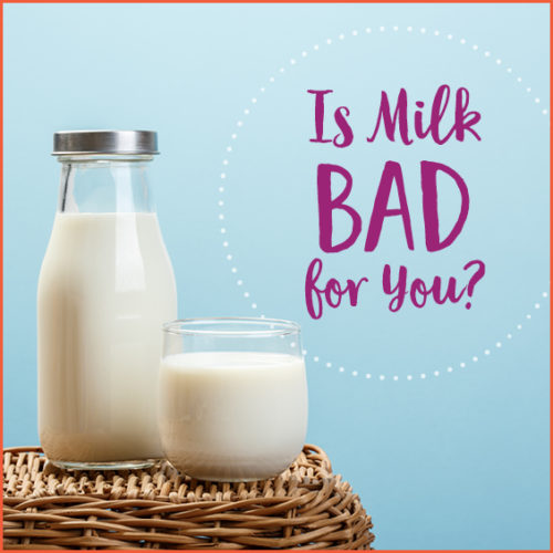 Is Milk bad for You